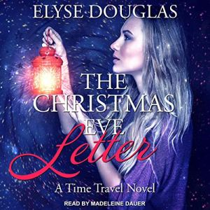The Christmas Eve Letter audiobook cover art