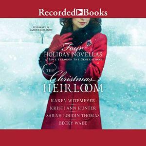 The Christmas Heirloom audiobook cover art