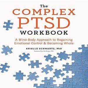The Complex PTSD Workbook audiobook cover art
