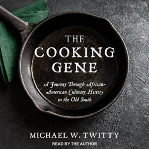 The Cooking Gene audiobook cover art
