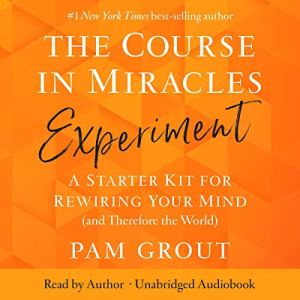 The Course in Miracles Experiment audiobook cover art