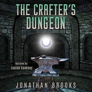 The Crafter's Dungeon: A Dungeon Core Novel audiobook cover art