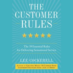 The Customer Rules audiobook cover art