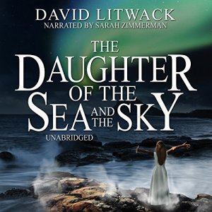 The Daughter of the Sea and the Sky audiobook cover art