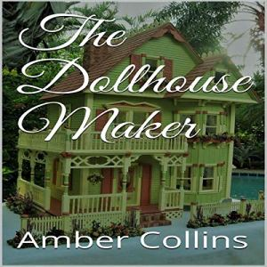 The Dollhouse Maker audiobook cover art