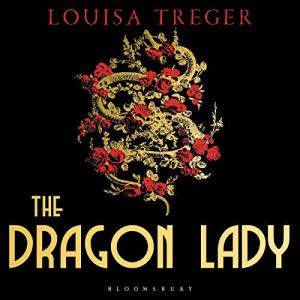 The Dragon Lady audiobook cover art