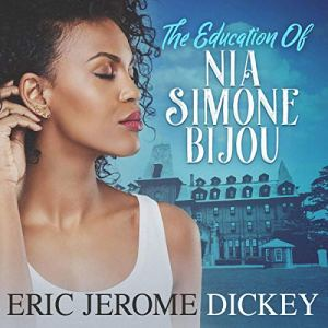 The Education of Nia Simone Bijou audiobook cover art