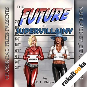 The Future of Supervillainy audiobook cover art