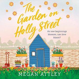 The Garden on Holly Street audiobook cover art