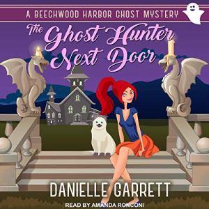 The Ghost Hunter Next Door audiobook cover art