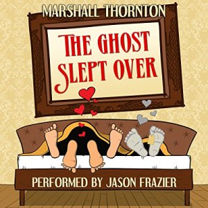 The Ghost Slept Over audiobook cover art