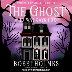 The Ghost Who Was Says I Do audiobook cover art