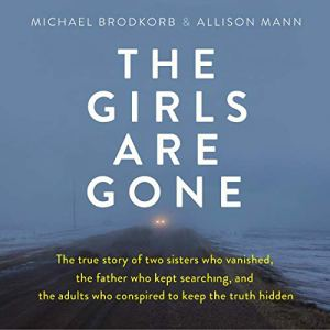The Girls Are Gone audiobook cover art