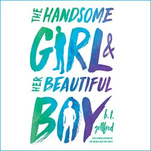 The Handsome Girl and Her Beautiful Boy audiobook cover art