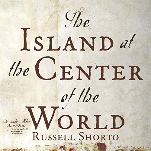 The Island at the Center of the World audiobook cover art