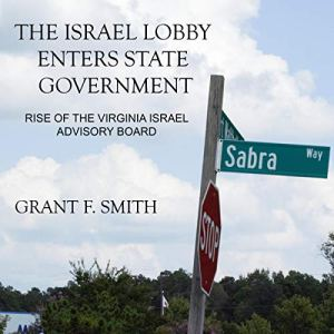 The Israel Lobby Enters State Government audiobook cover art