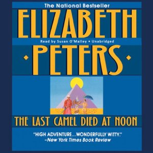 The Last Camel Died at Noon audiobook cover art