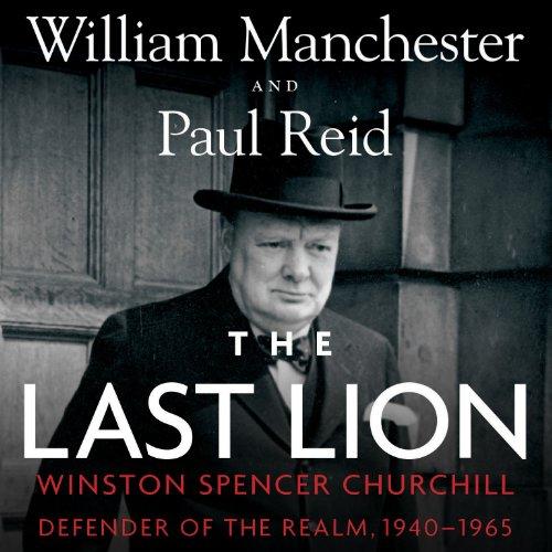 The Last Lion: Winston Spencer Churchill, Volume 3 audiobook cover art