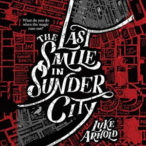 The Last Smile in Sunder City audiobook cover art