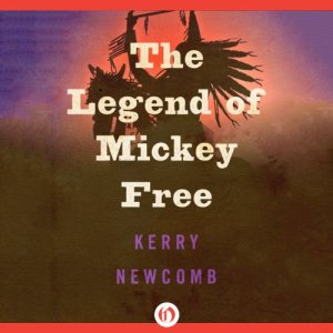 The Legend of Mickey Free audiobook cover art
