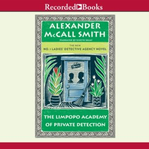 The Limpopo Academy of Private Detection audiobook cover art