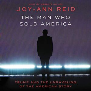 The Man Who Sold America audiobook cover art