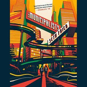 The Municipalists audiobook cover art