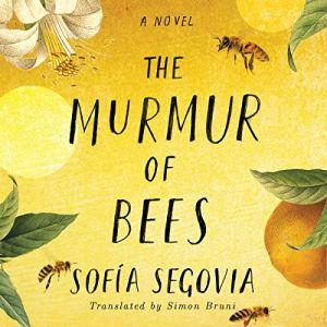 The Murmur of Bees audiobook cover art