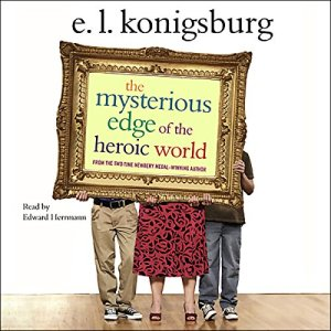 The Mysterious Edge of the Heroic World audiobook cover art