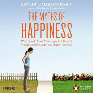 The Myths of Happiness audiobook cover art