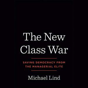 The New Class War audiobook cover art