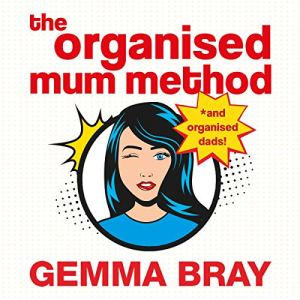 The Organised Mum Method audiobook cover art
