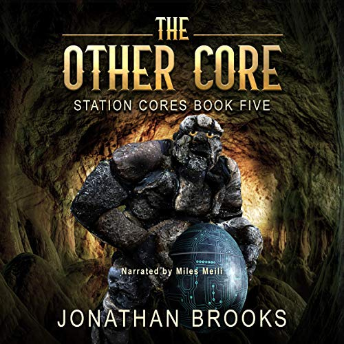 The Other Core: A Dungeon Core Epic audiobook cover art