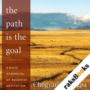 The Path Is The Goal audiobook cover art