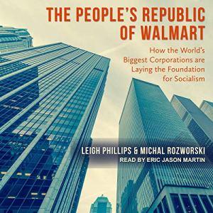 The People's Republic of Walmart audiobook cover art