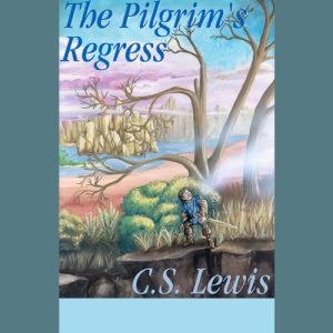 The Pilgrim's Regress audiobook cover art