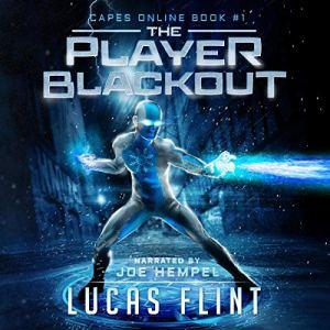 The Player Blackout: A Superhero LitRPG Adventure audiobook cover art