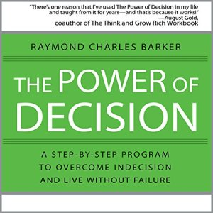The Power of Decision audiobook cover art
