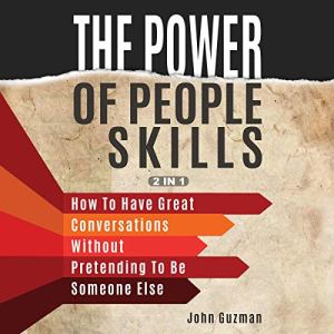 The Power of People Skills: 2 in 1 audiobook cover art