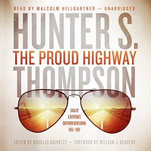The Proud Highway audiobook cover art