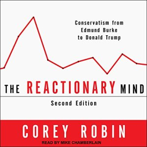 The Reactionary Mind audiobook cover art