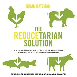 The Reducetarian Solution audiobook cover art