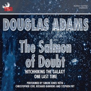 The Salmon of Doubt audiobook cover art