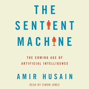The Sentient Machine audiobook cover art