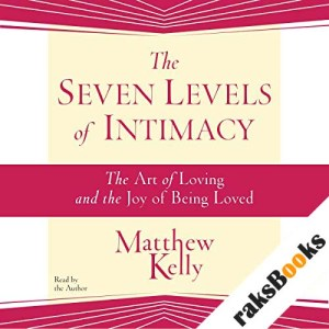 The Seven Levels of Intimacy audiobook cover art