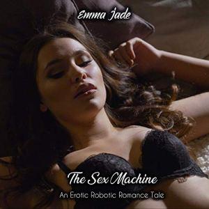 The Sex Machine audiobook cover art