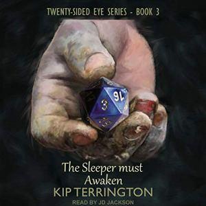 The Sleeper Must Awaken audiobook cover art