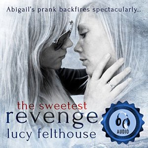 The Sweetest Revenge audiobook cover art