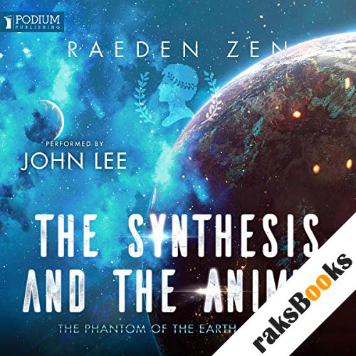 The Synthesis and the Animus audiobook cover art