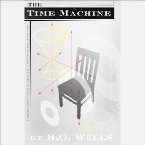 The Time Machine (Dramatized) audiobook cover art